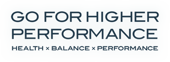 Go for Higher Performance HEALTH×BALANCE×PERFORMANCE